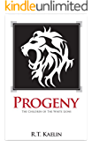 Progeny (The Children of the White Lions Book 1)