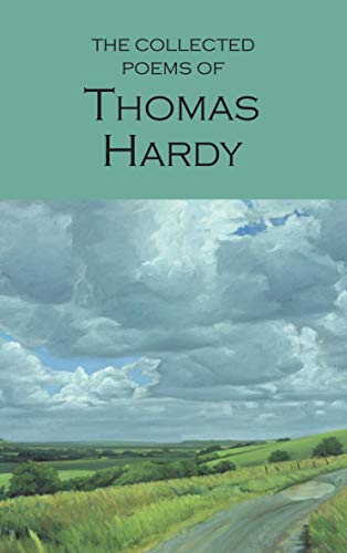 Collected Poems of Thomas Hardy ((Wordsworth Poetry Library))