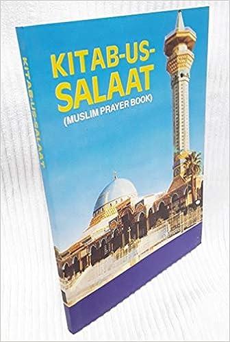Kitab Us Salaat Muslim Prayer Book Hanafi Majlisul Ulama Of South Africa 9788174351456 Amazon Com Books
