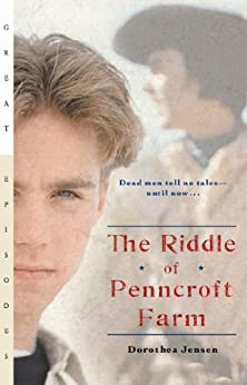 The Riddle of Penncroft Farm (Great Episodes) by [Jensen, Dorothea]