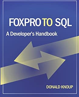 Amazon 1001 things you always wanted to know about visual foxpro to sql a developers handbook fandeluxe Images