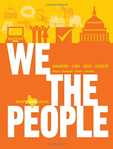 Download We the People: An Introduction to American Politics (Ninth Texas Edition) Pdf