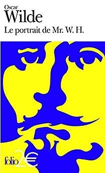 Le portrait de Mr. W.H. par Wilde