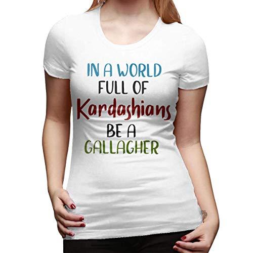 in A World Full of Kardashians Be A Gallagher Tshirt Short-Sleeve Women White