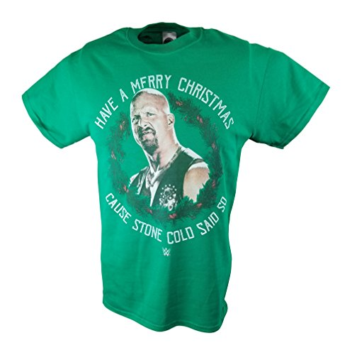 Merry Christmas Cause Stone Cold Steve Austin Said So WWE Mens Green T-shirt-XXL by Freeze