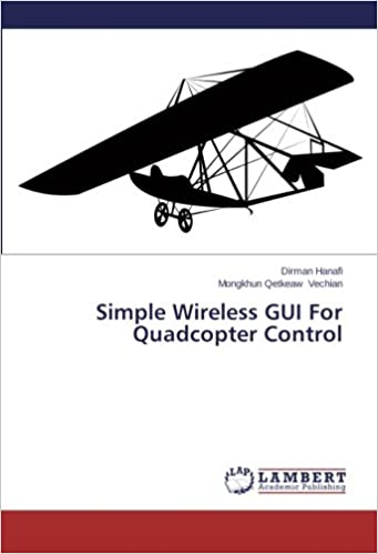 Book Simple Wireless GUI For Quadcopter Control