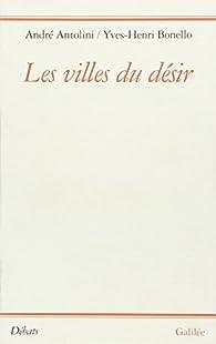Les villes du désir par Yves-Henri Bonello
