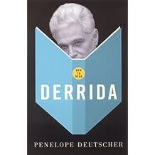 How To Read Derrida