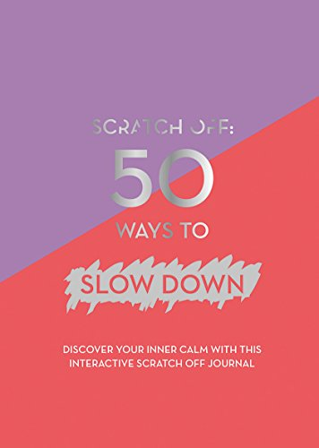 Books : Scratch Off: 50 Ways to Slow Down