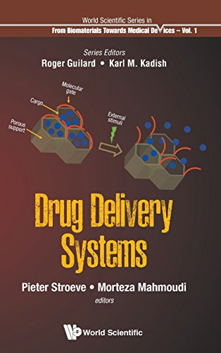 (Drug Delivery Systems (World Scientific Series: From Materials towards Biomedical Devices) (World Scientific Series: From Biomaterials Towards Medical D) )