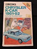 Chrysler K-Car Nineteen Eighty-One to Nineteen Eighty-Two, Carl Canfield, 0801973236