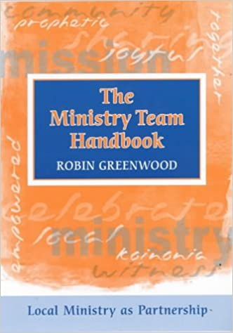 Book Ministry Team Handbook, the - Local Ministry as Partnership
