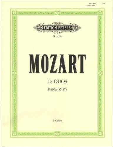 Mozart, WA - 12 Easy Duets, K 487 - Two Violins - edited by Irmgard Engels - Edition Peters