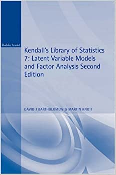 Latent Variable Models and Factor Analysis 2e (Kendall's Library of Statistics)
