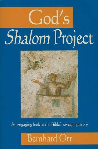 God's Shalom Project: An engaging look at the Bible's sweeping story