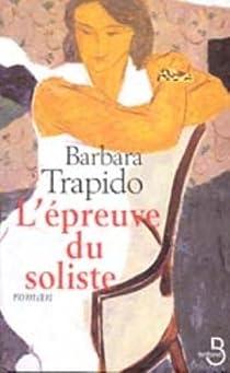 L'Epreuve du soliste par Trapido