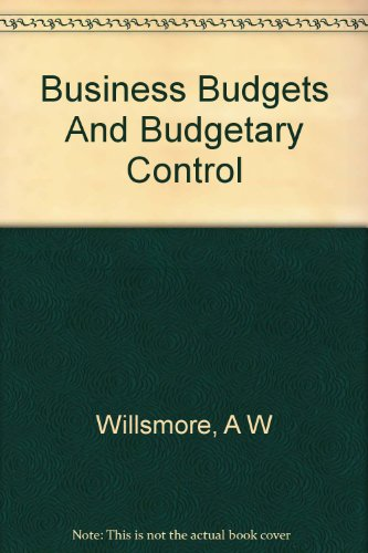 Business Budgets and Budgetary Control, 1st Edition -