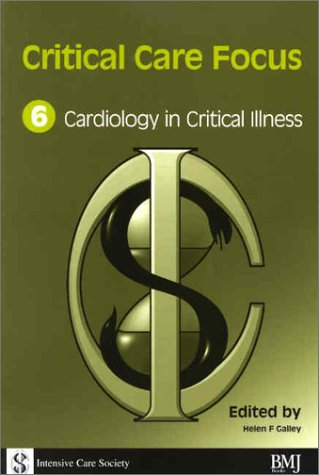 Critical Care Focus 6: Cardiology