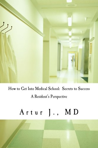 How to Get Into Medical School: Secrets to Success