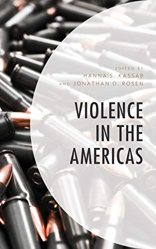 Violence in the Americas (Security in the Americas in the Twenty-First Century) ()