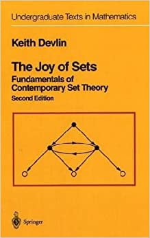 Book The Joy of Sets: Fundamentals of Contemporary Set Theory (Undergraduate Texts in Mathematics)