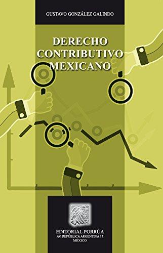 Descargar Libro Derecho Contributivo Mexicano Gustavo González Galindo