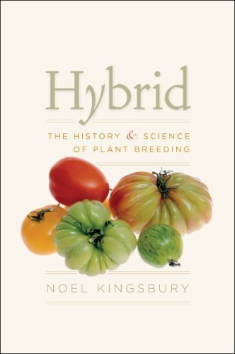 (Hybrid: The History and Science of Plant Breeding )