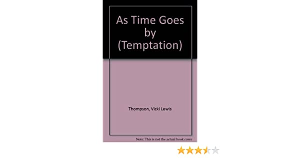 As Time Goes By Temptation Vicki Lewis Thompson 9780263760354