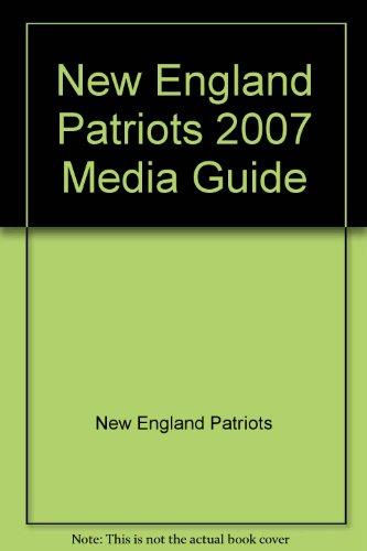New England Patriots 2007 Media Guide - New England Spiral Patriots