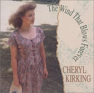 Cheryl Kirking - The Wind That Blows Forever - Amazon.com Music