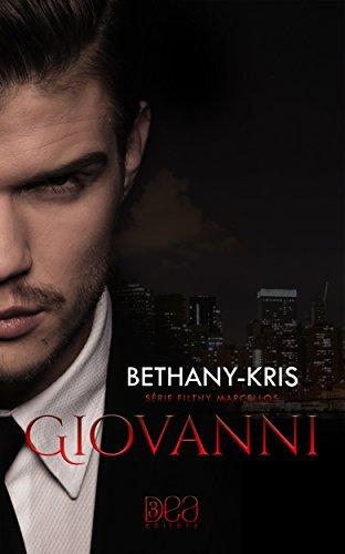 Giovanni (Filthy Marcellos Livro 2) por [Kris, Bethany]