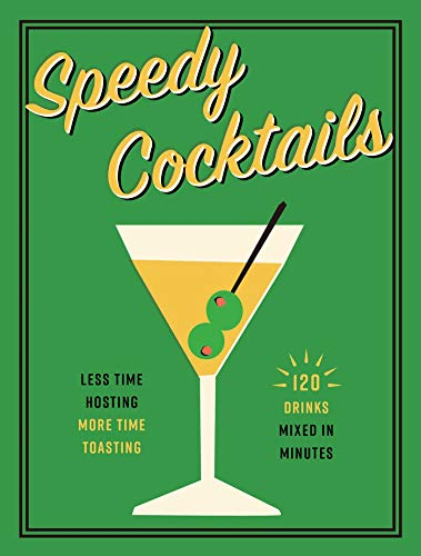 Speedy Cocktails by Cider Mill Press