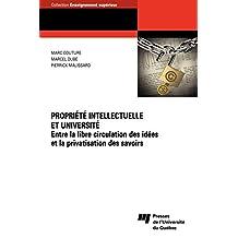 Propriété intellectuelle et université: Entre la libre circulation des idées et la privatisation des savoirs