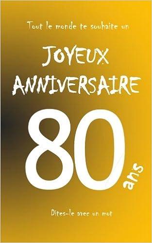 carte d anniversaire 80 ans Joyeux anniversaire   80 ans: Livre d'or à écrire   taille M