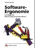 Software-Ergonomie. Grundlagen der Mensch-Computer-Kommunikation