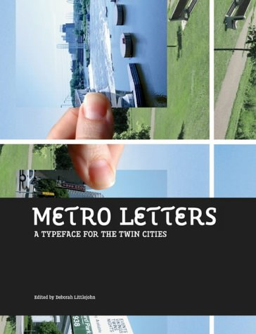 Metro Letters: A Typeface For The Twin Cities pdf