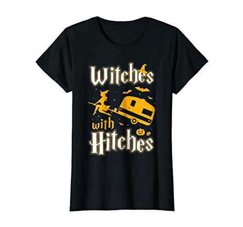 Womens Witches With Hitches Funny Camping Halloween T-Shirt -