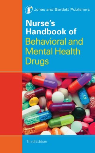 Nurse's Handbook of Behavioral and Mental Health Drugs (Nurse's Handbook of Behavioral & Mental Health Drugs) Pdf