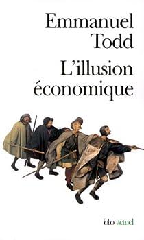 L'illusion économique par Todd