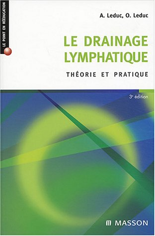 Le drainage lymphatique (French Edition)