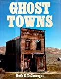 Ghost Towns, Ruth Dejauregui, 0517658445