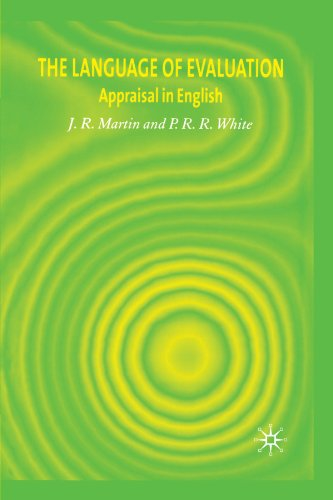 The Language of Evaluation: Appraisal in English by Brand: Palgrave Macmillan