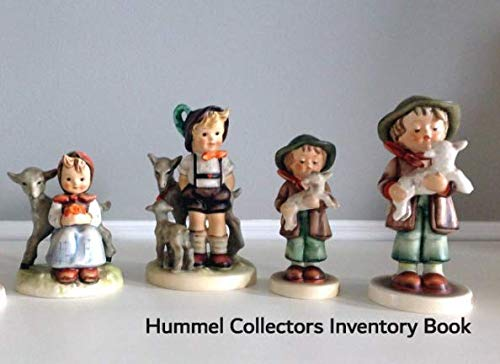 (Hummel Collectors Inventory Book: Catalog and record your valuable Hummel collection)