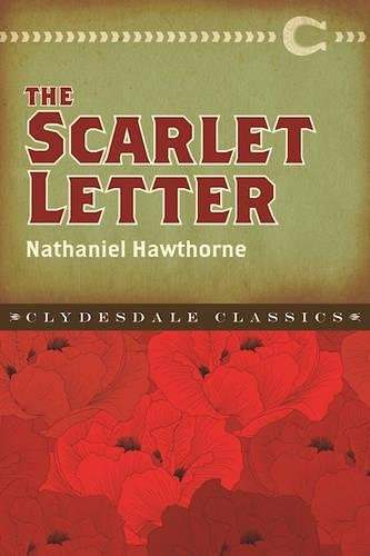 The Scarlet Letter (Clydesdale Classics)
