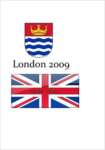 Europa - Reisen: London 2009 (Momente) (German Edition)