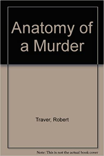 Anatomy of a Murder: robert traver: Amazon.com: Books