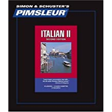 Italian II - 2nd Ed.: Learn to Speak and Understand Italian with Pimsleur Language Programs