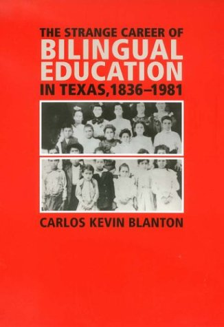 Download The Strange Career of Bilingual Education in Texas, 1836-1981 (Fronteras Series, No. 2) pdf