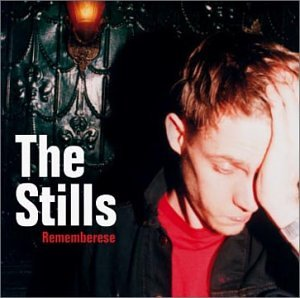 The Stills-Rememberese-CDEP-FLAC-2003-FLACME Download