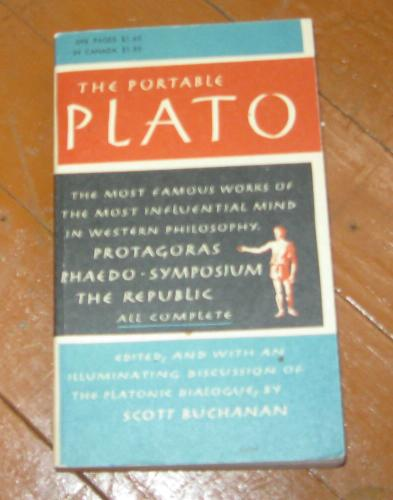 Image for The Portable Plato: The Most Famous Works of The Most Influential Mind in Western Philosophy - Protagoras, Phaedo, Symposium, The Republic - All Complete